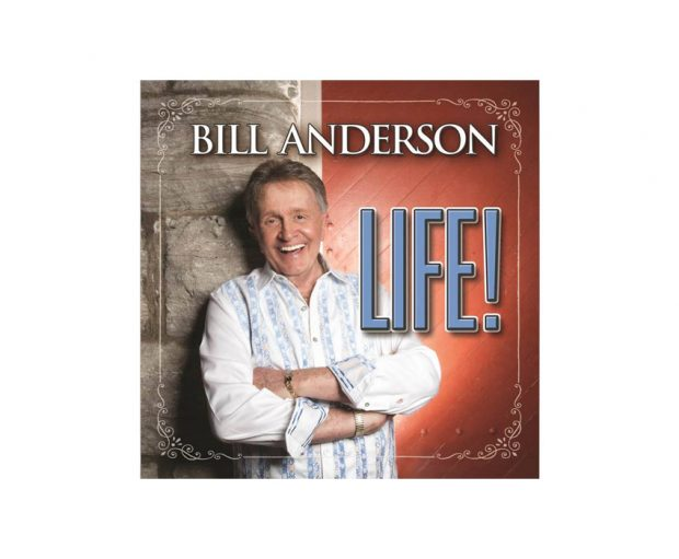 BILL ANDERSON ANNOUNCES INFO ABOUT HIS NEW ALBUM 'LIFE!'