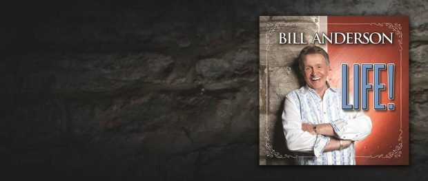 "WHISPERIN' BILL ANDERSON'S ""LIFE!"" – ALBUM REVIEW"
