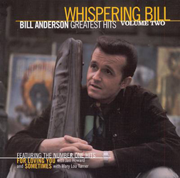 Whispering Bill Anderson's Greatest Hits II