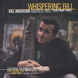 Bill Anderson's Greatest Hits Vol. II