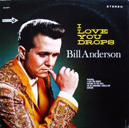 Bill-Anderson-I-Love-You-Drops
