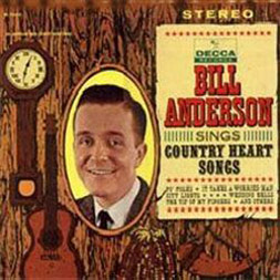 Bill Anderson Sings Country Heart Songs