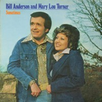 bill_anderson_mary_lou_turner-sometimes