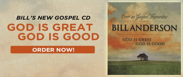 GOD IS GREAT GOD IS GOOD FOR BILL ANDERSON